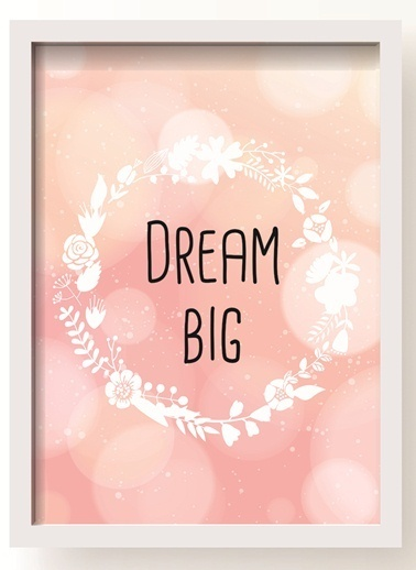 Dream Big Poster-All About Wall